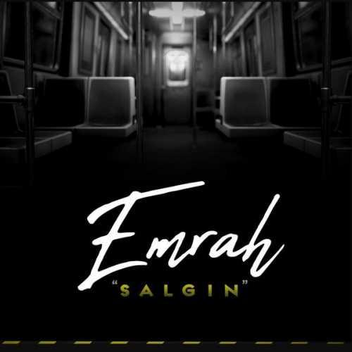 دانلود آهنگ جدید Emrah به نام Salgin