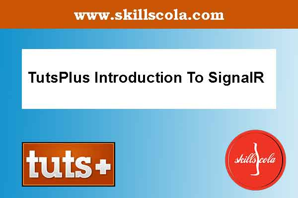 TutsPlus Introduction To SignalR